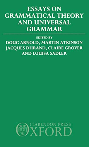 9780198242161: Essays on Grammatical Theory and Universal Grammar
