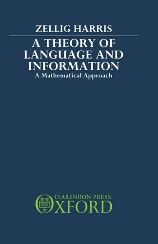 9780198242246: A Theory of Language and Information: A Mathematical Approach