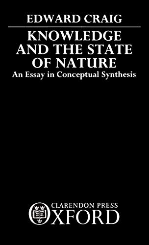 9780198242437: Knowledge and the State of Nature: An Essay in Conceptual Synthesis