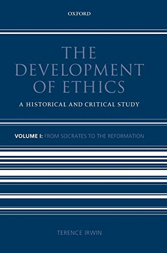 9780198242673: The Development of Ethics: Volume 1: From Socrates to the Reformation