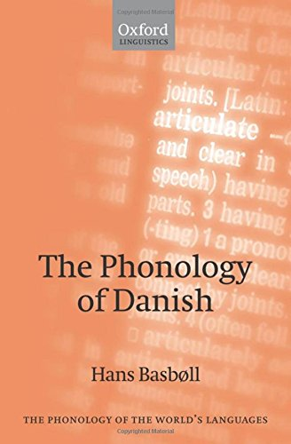 9780198242680: The Phonology of Danish (The Phonology of the World's Languages)