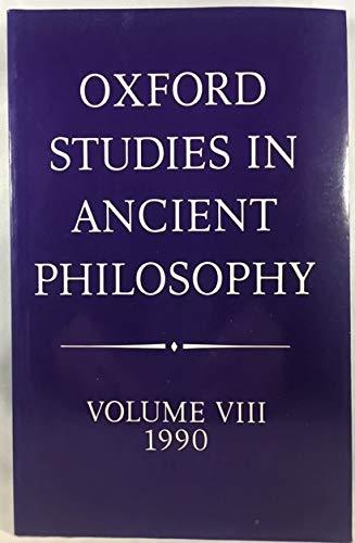 9780198242857: Oxford Studies in Ancient Philosophy: Volume VIII: 1990