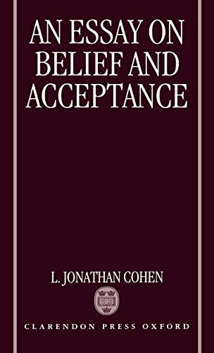 9780198242949: An Essay on Belief and Acceptance
