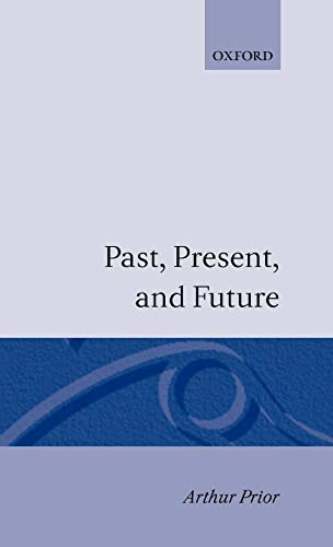 9780198243113: Past, Present and Future