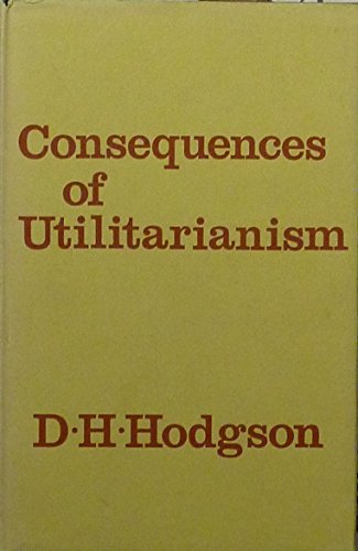 9780198243120: Consequences of Utilitarianism