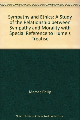 9780198243632: Sympathy and Ethics: A Study of the Relationship between Sympathy and Morality with Special Reference to Hume's Treatise