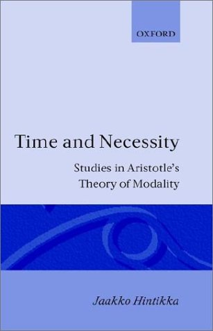 9780198243656: Time and Necessity: Studies in Aristotle's Theory of Modality