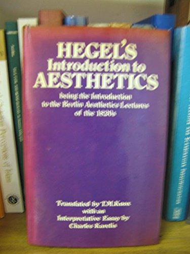 9780198243779: Hegel's Introduction to Aesthetics: Being the Introduction to the Berlin Aesthetics Lectures of the 1820's