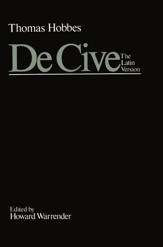 9780198243854: De Cive: The Latin Version: Or, the Citizen (Clarendon Edition of the Works of Thomas Hobbes)