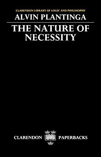 9780198244141: The Nature of Necessity (Clarendon Library of Logic and Philosophy)