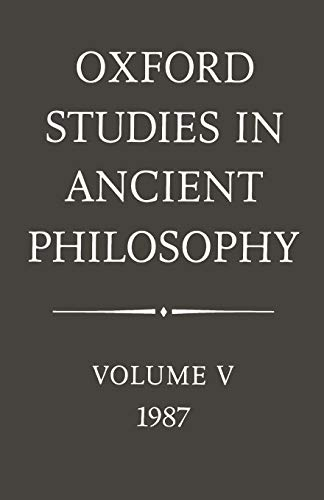 Oxford Studies in Ancient Philosophy: Volume V: 1987 (0198244576) by Annas, Julia