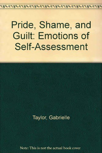 9780198244790: Pride, Shame, and Guilt: Emotions of Self-Assessment
