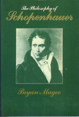 9780198244844: The Philosophy of Schopenhauer