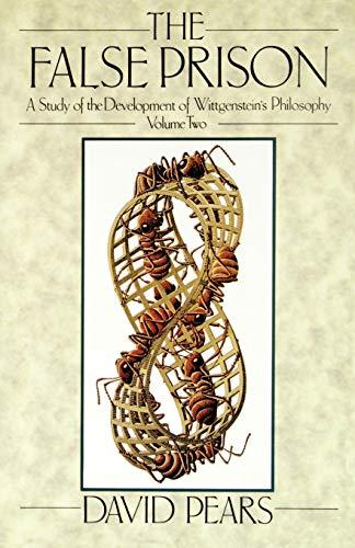 9780198244868: The False Prison: A Study of the Development of Wittgenstein's Philosophy Volume 2