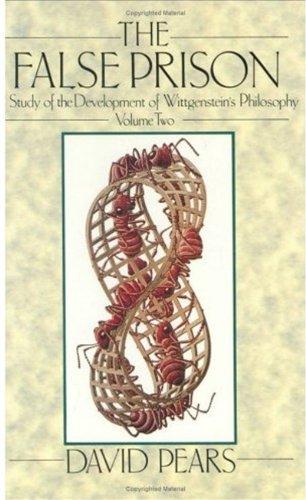 9780198244875: The False Prison: A Study of the Development of Wittgenstein's Philosophy Volume 2