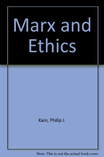 9780198244967: Marx and Ethics