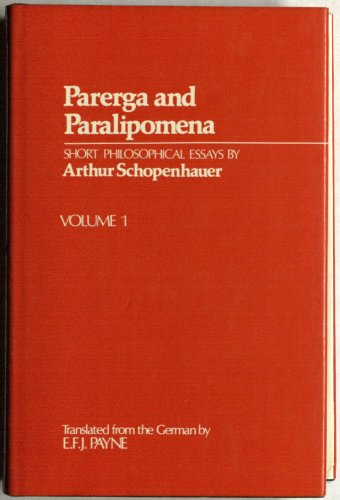 9780198245087: Parerga and Paralipomena: Short Philosophical Essays v. 1