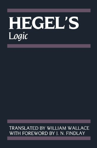 9780198245124: Hegel's Logic: Being Part One of The Encyclopaedia of the Philosophical Sciences (1830)