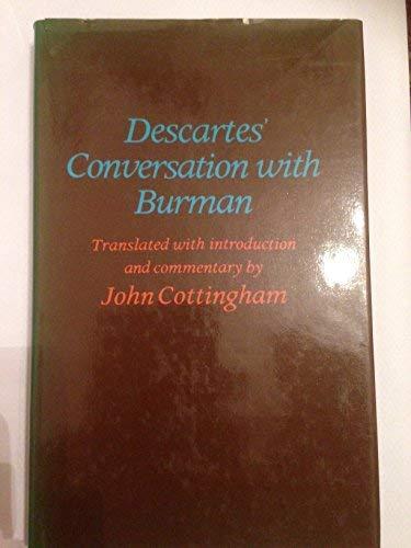 Descartes' Conversation With Burman: Rene Descartes
