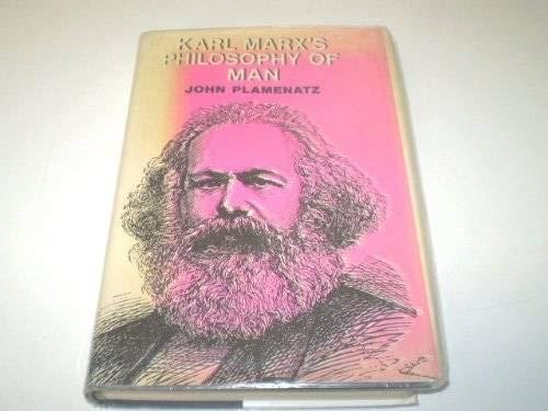 9780198245513: Karl Marx's Philosophy of Man