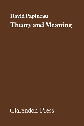 9780198245858: Theory and Meaning