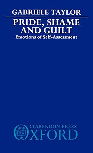 9780198246206: Pride, Shame, and Guilt: Emotions of Self-Assessment
