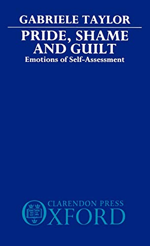 9780198246206: Pride, Shame, and Guilt: Emotions of Self-Assessment