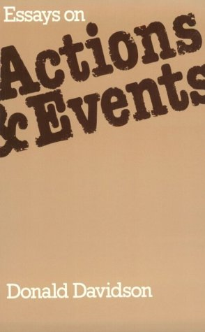9780198246374: Essays on Actions and Events