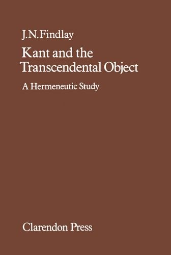 9780198246381: Kant and the Transcendental Object: A Hermeneutic Study