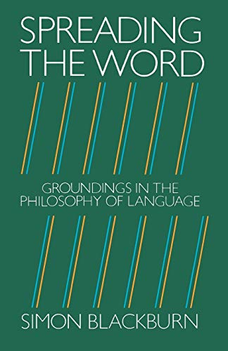 9780198246510: Spreading the Word: Groundings in the Philosophy of Language