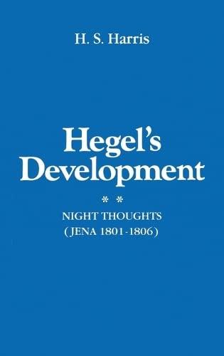 9780198246541: Hegel's Development: Night Thoughts (Jena 1801-1806)