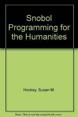 9780198246756: SNOBOL Programming for the Humanities