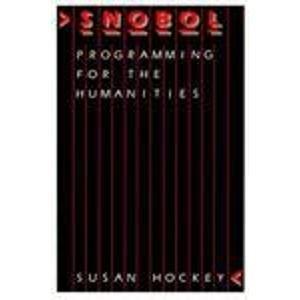 9780198246763: SNOBOL Programming for the Humanities