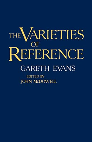 9780198246862: The Varieties of Reference (Clarendon Paperbacks)