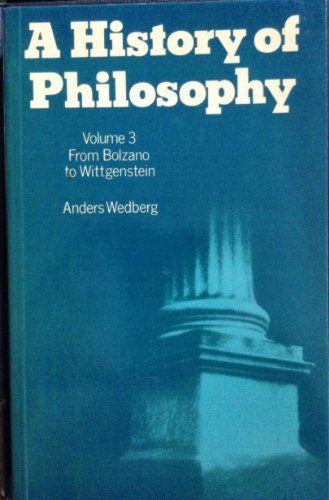 A History Of Philosophy: Volume 3: From: Wedberg, Anders