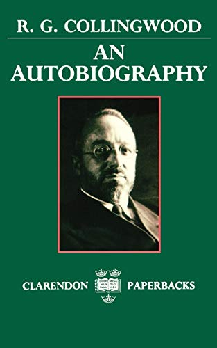 9780198246947: R.G. Collingwood: An Autobiography