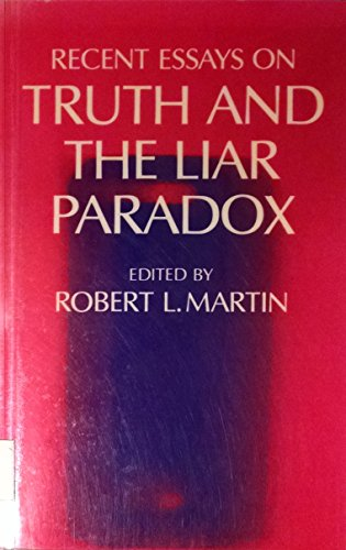 9780198247128: Recent Essays on Truth and the Liar Paradox