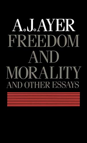 9780198247319: Freedom and Morality and Other Essays
