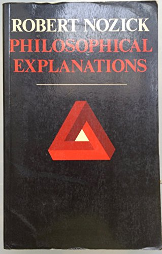 9780198247432: Philosophical Explanations