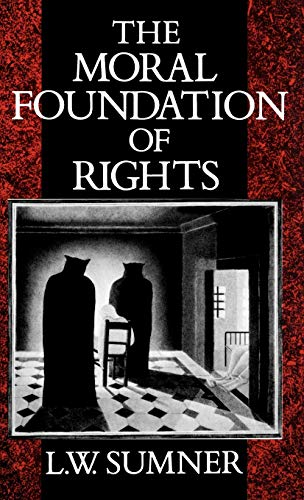 9780198247517: The Moral Foundation of Rights