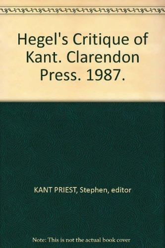9780198247524: Hegel's Critique of Kant