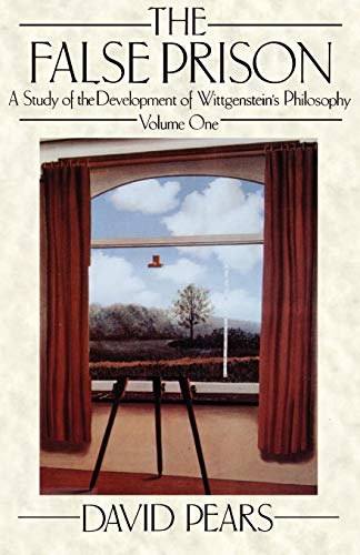 9780198247708: The False Prison: A Study of the Development of Wittgenstein's Philosophy Volume 1