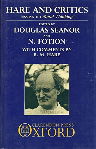 9780198247807: Hare and Critics: Essays on Moral Thinking