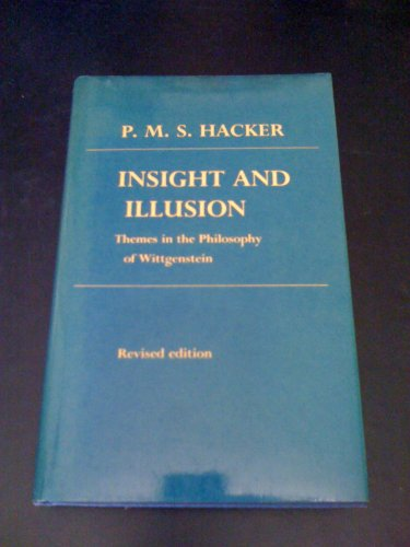 9780198247838: Insight and Illusion: Themes in the Philosophy of Wittgenstein