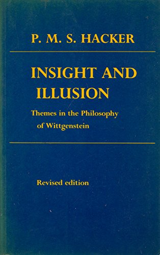 9780198247982: Insight and Illusion: Themes in the Philosophy of Wittgenstein