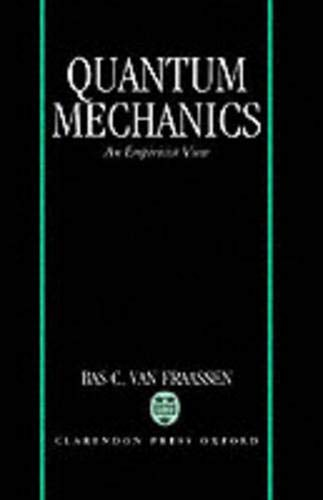 9780198248613: Quantum Mechanics: An Empiricist View