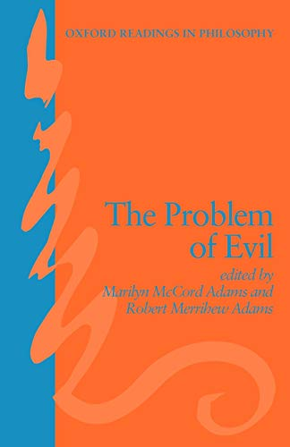 9780198248668: The Problem of Evil (Oxford Readings in Philosophy)