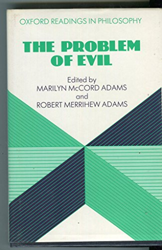 9780198248675: The Problem of Evil (Readings in Philosophy S.)