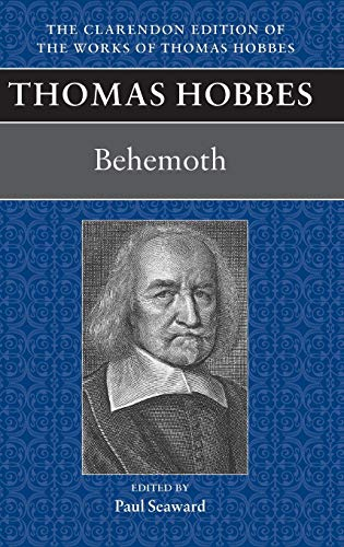 9780198248712: Thomas Hobbes: Behemoth: Or the Long Parliament: 10 (Clarendon Edition of the Works of Thomas Hobbes)