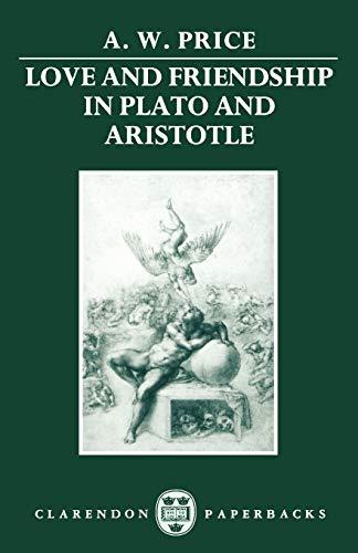 9780198248996: Love and Friendship in Plato and Aristotle